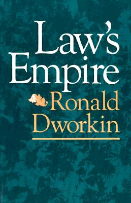 Law's Empire By Dworkin, Ronald